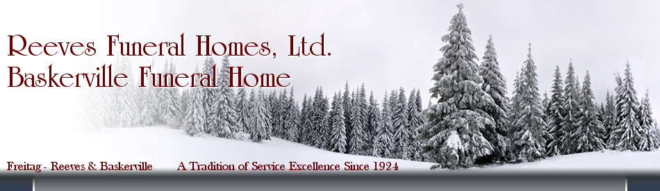 Reeves Funeral Homes, Ltd. / Baskerville Funeral Home