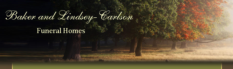 Baker Funeral Home and Lindsey-Carlson Funeral Home