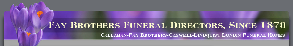 Callahan Fay Caswell and Lindquist Funeral Homes