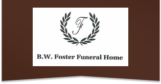 B.W. FOSTER FUNERAL HOME