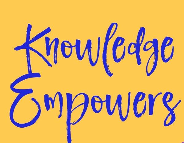 knowledge empowers